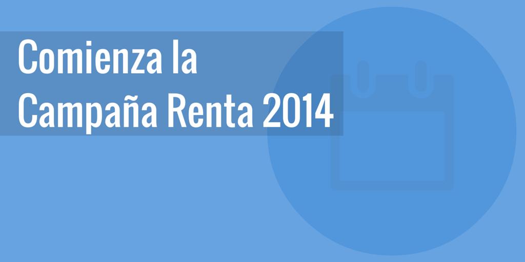 Arranca la Campaña de Renta 2014