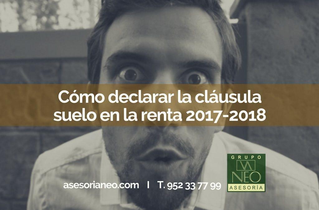 Cómo declarar la cláusula suelo en la renta 2017-2018