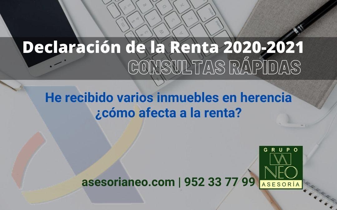 He recibido varios inmuebles en herencia ¿cómo afecta a la renta 2020-2021?