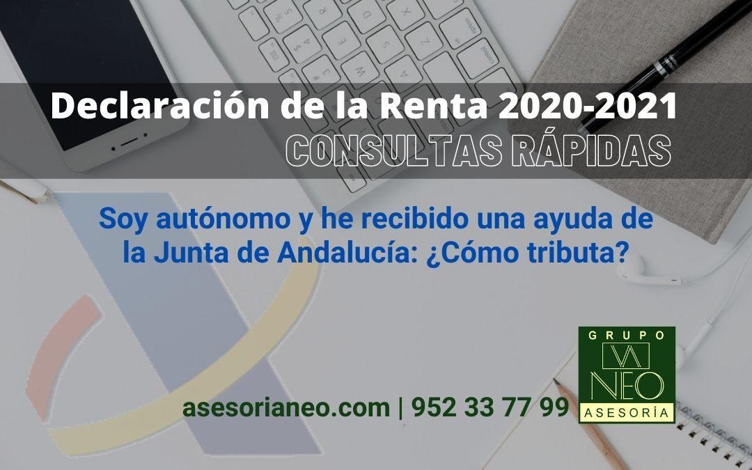 Soy autónomo y he recibido una ayuda de la Junta de Andalucía ¿cómo tributa? renta 2020-2021